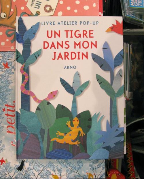 untigre-dans-mon-jardin-arno-lasardine-librairie