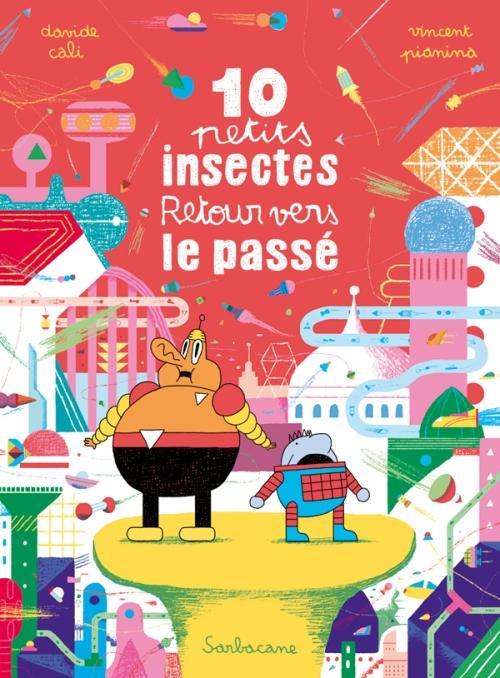 10-petits-insectes-lasardine-a-lire